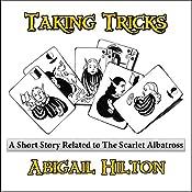Taking Tricks: A Panamindorah Story   Abigail Hilton
