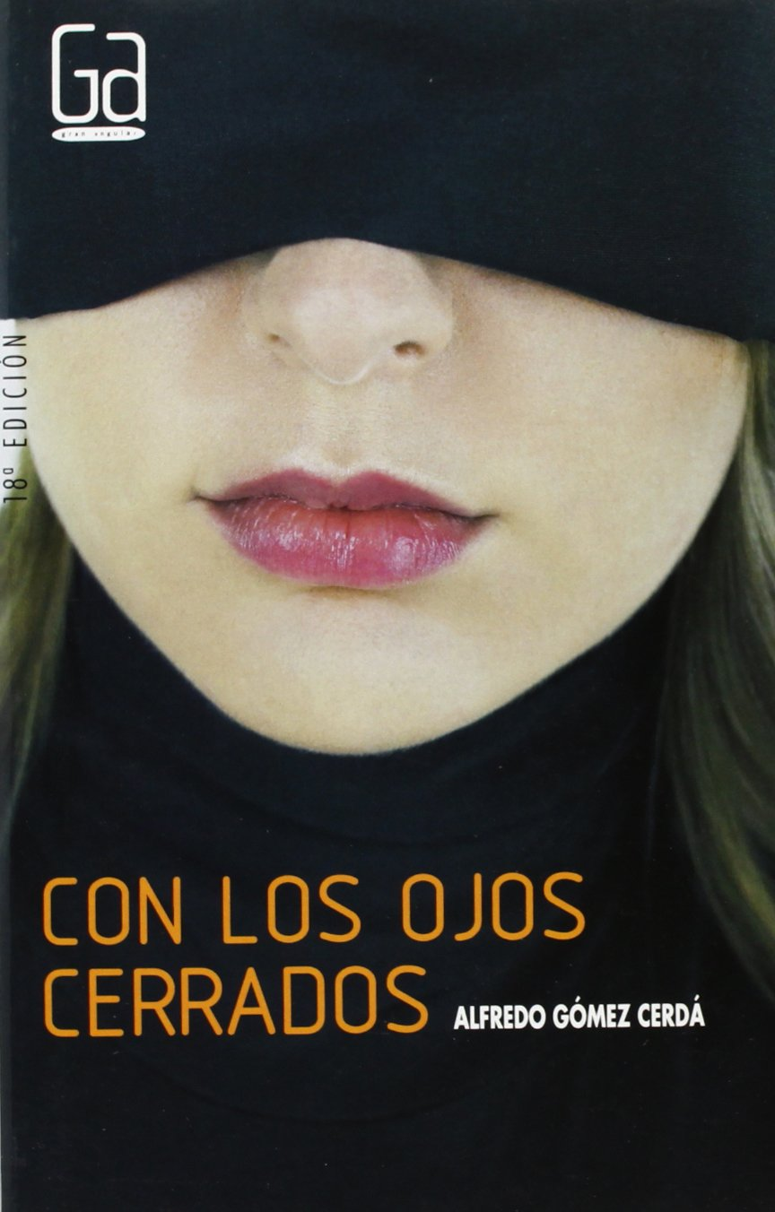 Download Con los ojos cerrados / With Closed Eyes (Gran Angular) (Spanish Edition) PDF