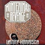 Montezuma's Revenge | Harry Harrison