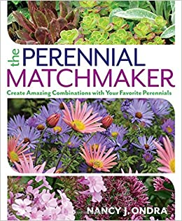 _HOT_ The Perennial Matchmaker: Create Amazing Combinations With Your Favorite Perennials. cumple INDICE centrica etapas comprar