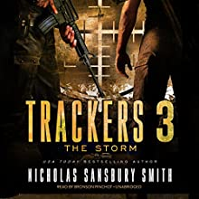 Trackers 3: The Storm Audiobook by Nicholas Sansbury Smith Narrated by Bronson Pinchot