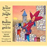 The Jester Has Lost His Jingle/El Bufon ha perdido su gracia (Bilingual English and Spanish) (Spanish Edition)