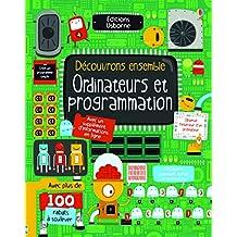 Ordinateurs et programmation: avec un supplément d'informations en ligne