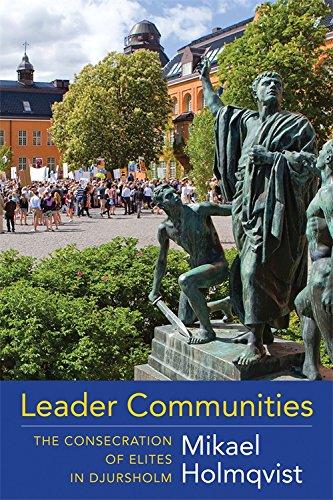 Leader communities:the consecration of elites in Djursholm