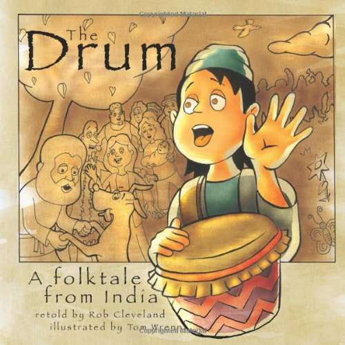 The Drum: A Folktale from India (Story (Cleveland Indians Arch)