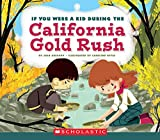 Search : If You Were a Kid During the California Gold Rush