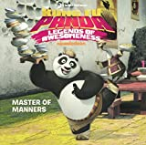 Master of Manners (Kung Fu Panda TV) (Turtleback School & Library Binding Edition)