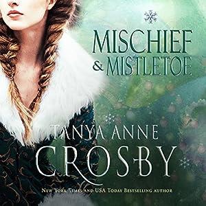 Mischief & Mistletoe Audiobook