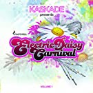Kaskade Presents Electric Daisy Carnival Volume 1