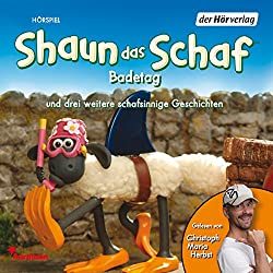 Shaun das Schaf: Badetag und drei weitere schafsinnige Geschichten
