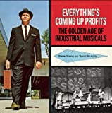 img - for Everything's Coming Up Profits: The Golden Age of Industrial Musicals book / textbook / text book