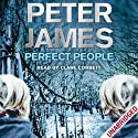 Perfect People Audiobook by Peter James Narrated by Clare Corbett