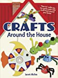 Crafts Around the House (Dover Children's Activity Books)