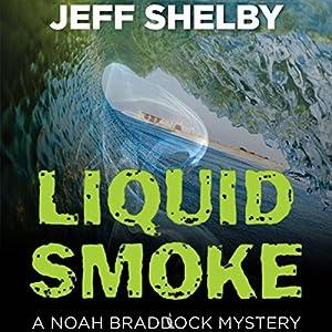 Liquid Smoke Audiobook