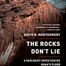 The Rocks Don't Lie Audiobook by David R. Montgomery Narrated by Gary Telles