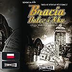 Bracia Dalcz i S-ka | Tadeusz Dolega-Mostowicz