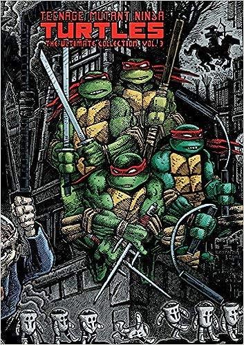 Teenage Mutant Ninja Turtles: The Ultimate Collection Volume ...