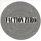Faction Zero by Faction Zero