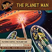 The Planet Man, Volume 2 |  Palladium Radio Productions