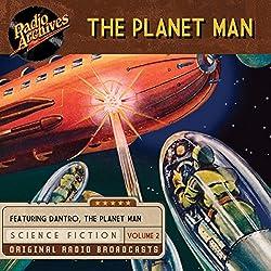 The Planet Man, Volume 2