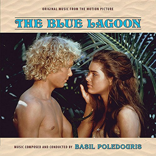 The Blue Lagoon (Music from the Motion Picture Expanded)