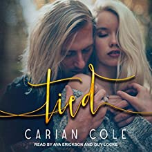 Tied: Devil's Wolves, Book 2 Audiobook by Carian Cole Narrated by Ava Erickson, Guy Locke