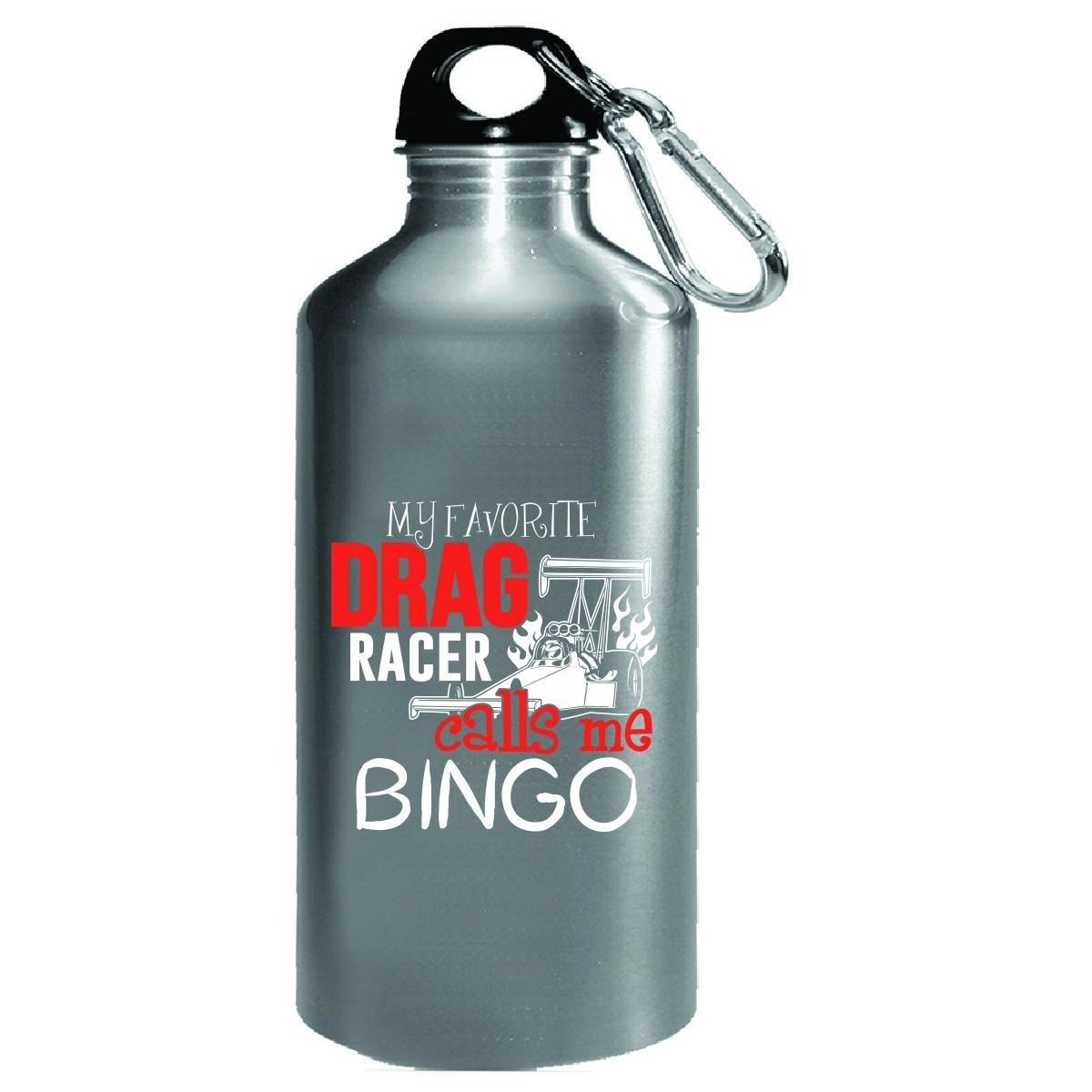 My Favorite Drag Racer Calls Me Bingo - Water Bottle by My Family Tee