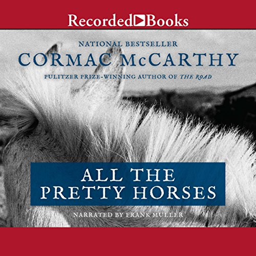 the importance and roles of horses in the novel all the pretty horses by cormac mccarthy