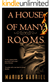 A House Of Many Rooms