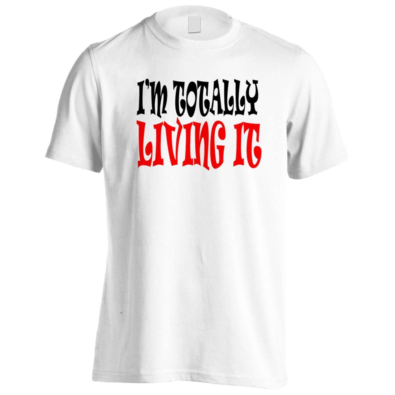 I'M TOTALLY LIVING IT Funny Novelty New Men's T-Shirt Tee j64m
