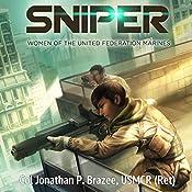 Sniper: Women of the United Federation Marines, Book 2 | Jonathan P. Brazee