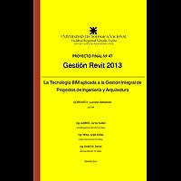 Gestión Revit: La Tecnología BIM aplicada a la