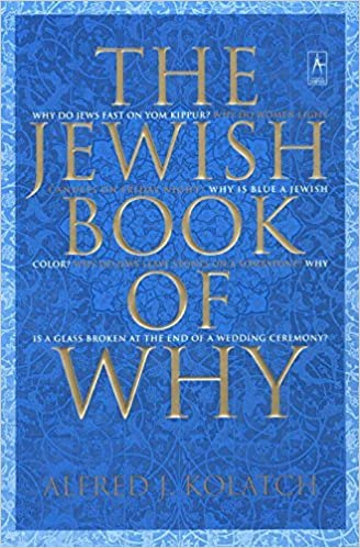 Book The Jewish Book of Why by Alfred J. Kolatch (2003-03-04)