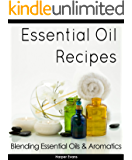 Essential Oils for Beginners: Teach Me Everything I Need