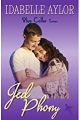Jed Phony (Blue Collar Series Book 3) Kindle Edition