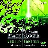 BLACK DAGGER 06 - Dunkles Erwachen