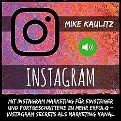 Instagram Marketing: Mehr Follower auf Instagram gewinnen mit Profi Tipps