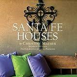 Santa Fe Houses