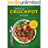 Delicious Crockpot Recipes: A Full Color Crockpot Cookbook for your Slow Cooker (Crockpot;Crockpot Recipes;Slow Cooker;Slow Cooker Recipes;Crockpot Cookbook;Slow ... Cookbook;Crock Pot;Crock Pot Recipes;Cro 1)