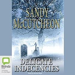 Delicate Indecencies