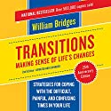 Transitions: Making Sense of Life's Changes Audiobook by William Bridges Narrated by Sean Pratt