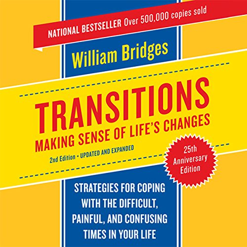 Transitions: Making Sense of Life's Changes Audiobook [Free Download by Trial] thumbnail