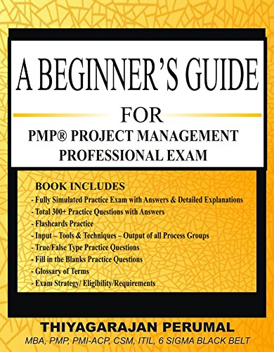 - A BEGINNER'S GUIDE FOR PMP® PROJECT MANAGEMENT PROFESSIONAL EXAM: PMP®  - FAST TRACK (PMP EXAM STUDY GUIDE Book 1)
