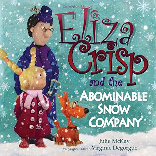 Download Eliza Crisp and the Abominable Snow Company ebook