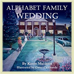Alphabet Family Wedding (Adventures of the Alphabet Family  Book 1) by [Muldoon, Karen]