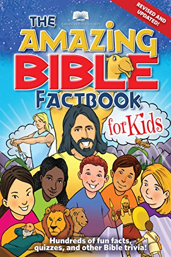 American Bible Society The Amazing Bible Factbook for Kids Revised & Updated -  Revised Edition, Paperback