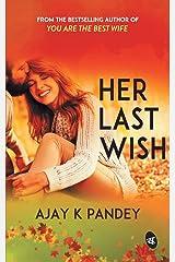 Her Last Wish Paperback