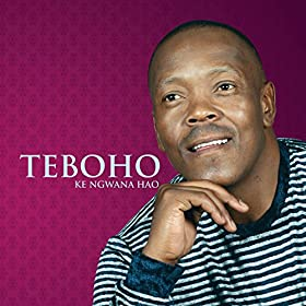 Amazon.com: O Mosa O Mohau: Teboho: MP3 Downloads