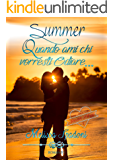 Summer- Quando Ami Chi Vorresti Odiare (The Season Trilogy Vol. 1)