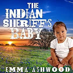 Mail Order Bride: The Indian Sheriff's Baby